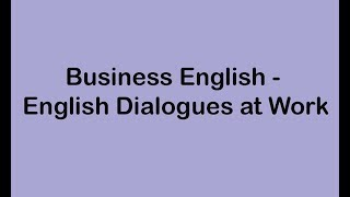 Gambar cover Business English - English Dialogues at Work