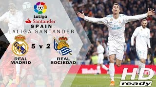 Real Madrid vs Real Sociedad 5-2 LaLiga - Ronaldo is Cameback!!! | Highlights 11 Feb 2018
