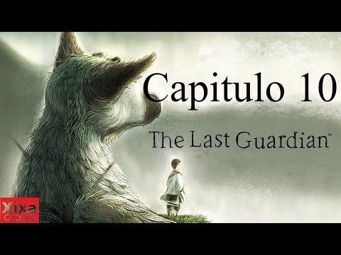The Last Guardian PS4 - Español - Parte 10 - Walkthrough / Gameplay | XixaGames