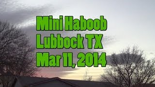 Lubbock TX Mini Haboob Mar 11 2014 Just before Dusk