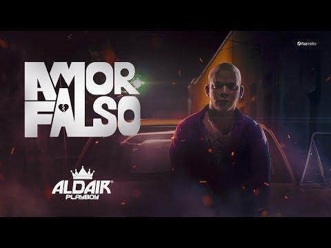 Aldair Playboy - Amor Falso (Clipe Oficial)