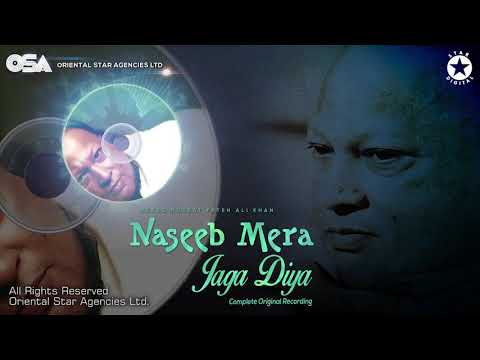 naseeb-mera-jaga-diya-|-nusrat-fateh-ali-khan-|-complete-official-full-version-|-osa-worldwide