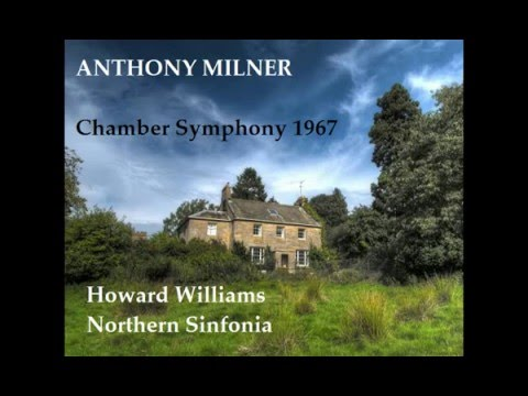 Anthony Milner: Chamber Symphony 1967 [Williams-Northern Sinfonia]