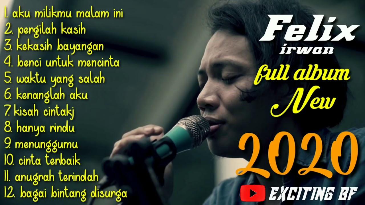 felix irwan full album bikin merinding youtube