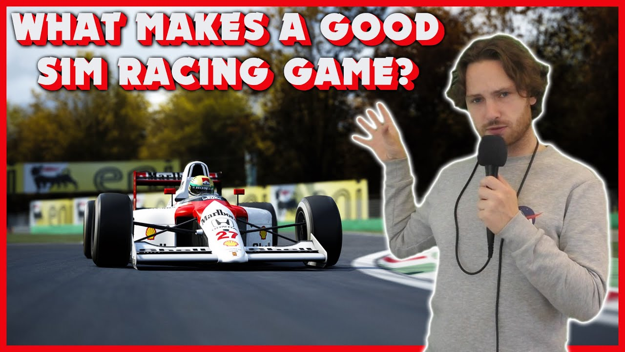 Video: What makes a Sim Racing Game Good?