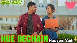 Hue Bechain | Cute Romantic Love Story | Remix Video | Angry Haryanvi