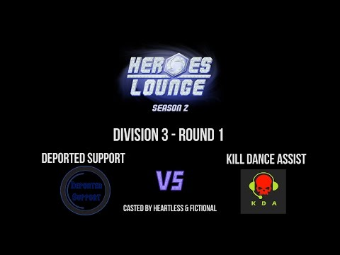 Deported Support vs Kill Dance Assist - Heroes Lounge Season 2