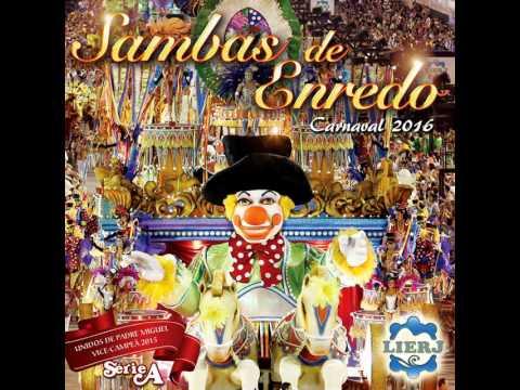 União do Parque Curicica 2016 - Samba Enredo Série A RJ (Versão CD)