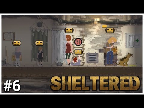 Sheltered - #6 - New Arrival - Let's Play / Gameplay
