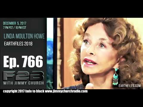 Ep. 766 FADE to BLACK Jimmy Church w/ Linda Moulton Howe : THE LMH Interview : LIVE