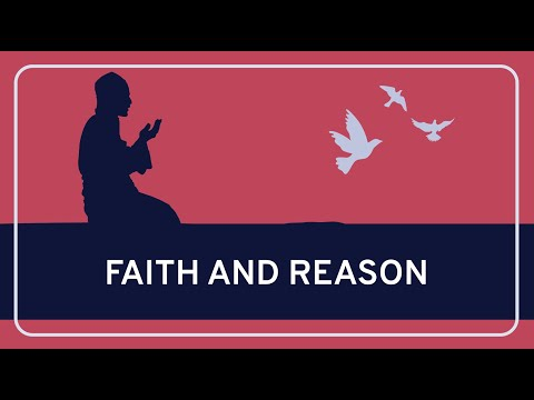 PHILOSOPHY - Religion: Reason And Faith [HD]