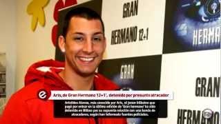 ARIS, DE GRAN HERMANO 12+1 DETENIDO POR PRESUNTO ATRACADOR