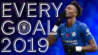 All 125 Chelsea Goals From 2019 | Hazard, Abraham, Hudson-Odoi