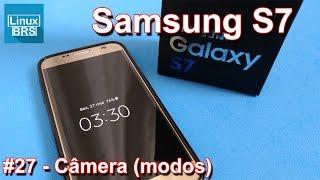 Samsung Galaxy S7 - Câmera (modos) e adicionais
