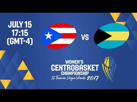 Puerto Rico vs Bahamas - Full Game - Women's Centrobasket Championship 2017