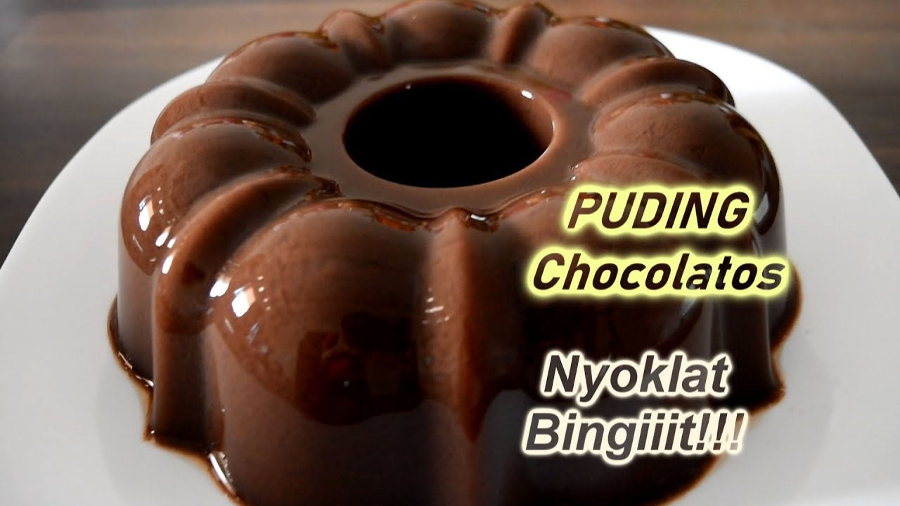 Resep Sederhana Puding Chocolatos Nyoklat Bingiiit Youtube