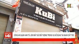 Nhanh chóng bắt giữ 2 đối tượng nổ súng trong quán tóc Ku Bi - Nam Từ Liêm | Nhật ký 141