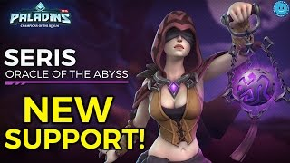 NEW CHAMPION SERIS ARRIVES! BEST SUPPORT ULT IN THE GAME?! Paladins Patch OB48