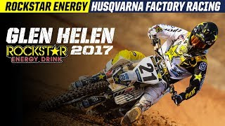 2017 Glen Helen | Rockstar Energy Husqvarna Factory Racing