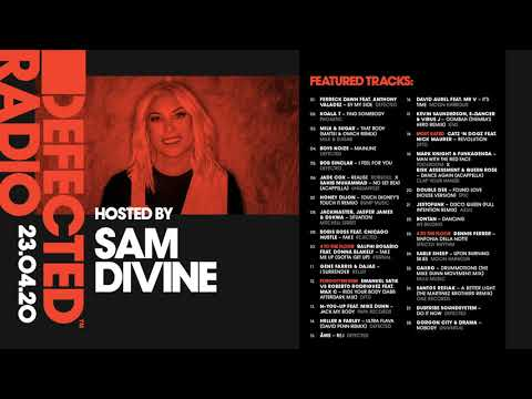 Defected Radio Show presented by Sam Divine - 23.04.20