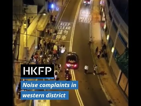 Noise complaints In Hong Kong's Western District, as restaurants move in