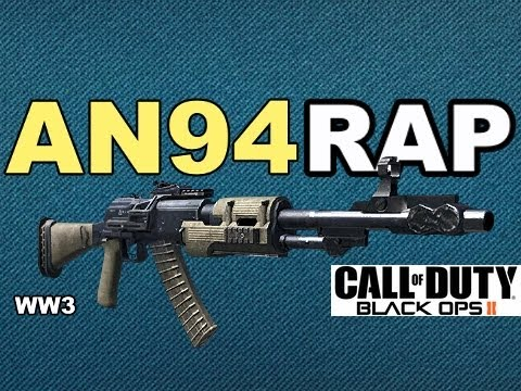 AN94 RAP SONG - BLACK OPS 2 | WEAPON OF THE WEEK (#3)