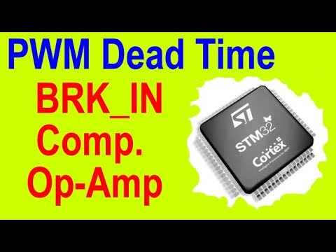 Stm32 Break Functions and PWM Dead Time - VN36
