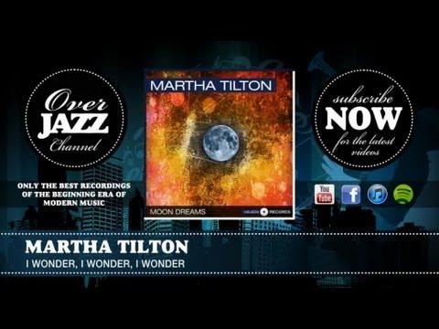 Martha Tilton - I Wonder, I Wonder, I Wonder (1947)