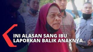 Download lagu Setelah Dilaporkan Sang Anak, Ibu Lapor Balik Anaknya dengan Kasus Penggelapan!