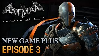 Batman: Arkham Origins - Walkthrough - Episode 3: Deathstroke Boss Fight [PC 1080p]