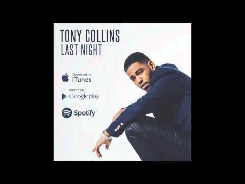 TONY COLLINS - LAST NIGHT (FULL ALBUM) (NEW RNB)