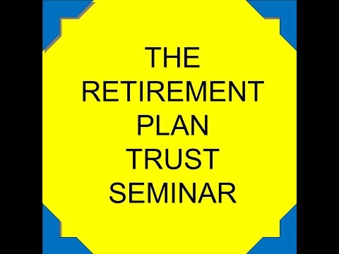 The Retirement Plan Trust Seminar