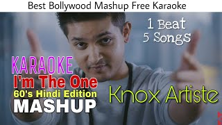 I'm The One (60's Hindi Edition) - KARAOKE || KNOX ARTISTE || Best Bollywood Mashup || BasserMusic