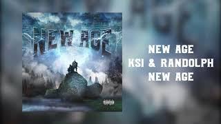 New Age - KSI & Randolph (Official Audio)