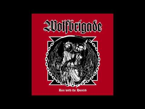 Wolfbrigade - Run With The Hunted FULL ALBUM HD (2017 - D-Beat / Crust Punk)