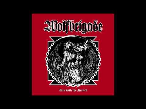 Wolfbrigade - Run With The Hunted FULL ALBUM HD (2017 - D-Beat / Crust Punk)