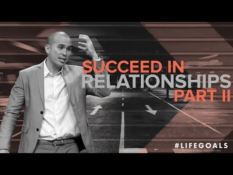 #Lifegoals - Succeed In Family Relationships: Embrace Restoration - Paul Tanchi