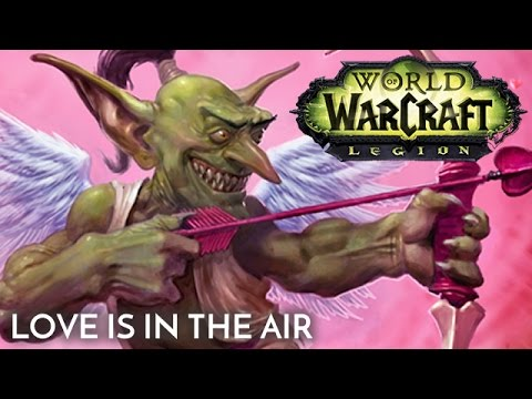 Love is in the Air | A Gift for the King of Stormwind | Lovely ...