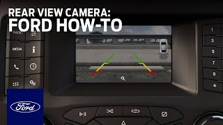 Rear View Camera | Ford How-To | Ford