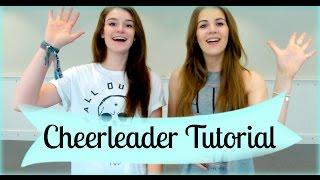 CHEERLEADER TUTORIAL | Emily Natasha ♥