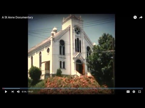 St Anne Documentary