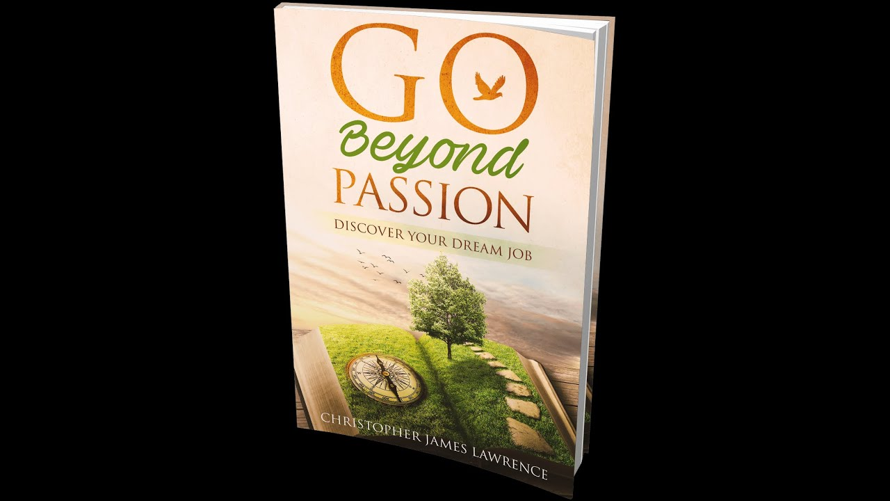 Book: Go Beyond Passion | Change My Life Coaching