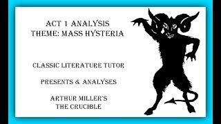 the crucible mass hysteria The crucible: hysteria and injustice thesis statement: the purpose is to educate and display to the reader the hysteria and injustice that can come from a group of people that thinks it's doing the right thing for society in relation to the crucible by arthur miller.