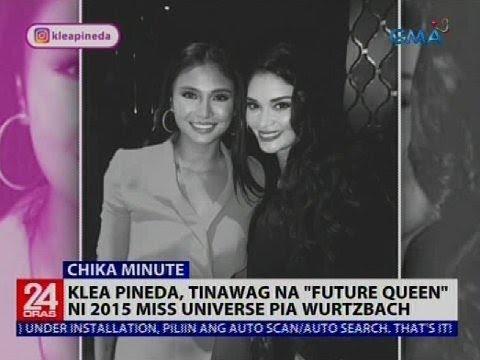 "Klea Pineda, tinawag na ""Future Queen"" ni 2015 Miss Universe Pia Wurtzbach"