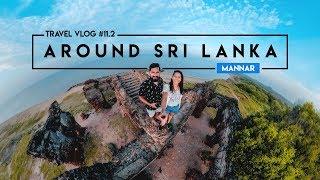 Around Sri Lanka | TWW Road Trip | TRAVEL VLOG #11.2