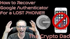How to Recover Your Google Authenticator Codes When You Lose Your Phone
