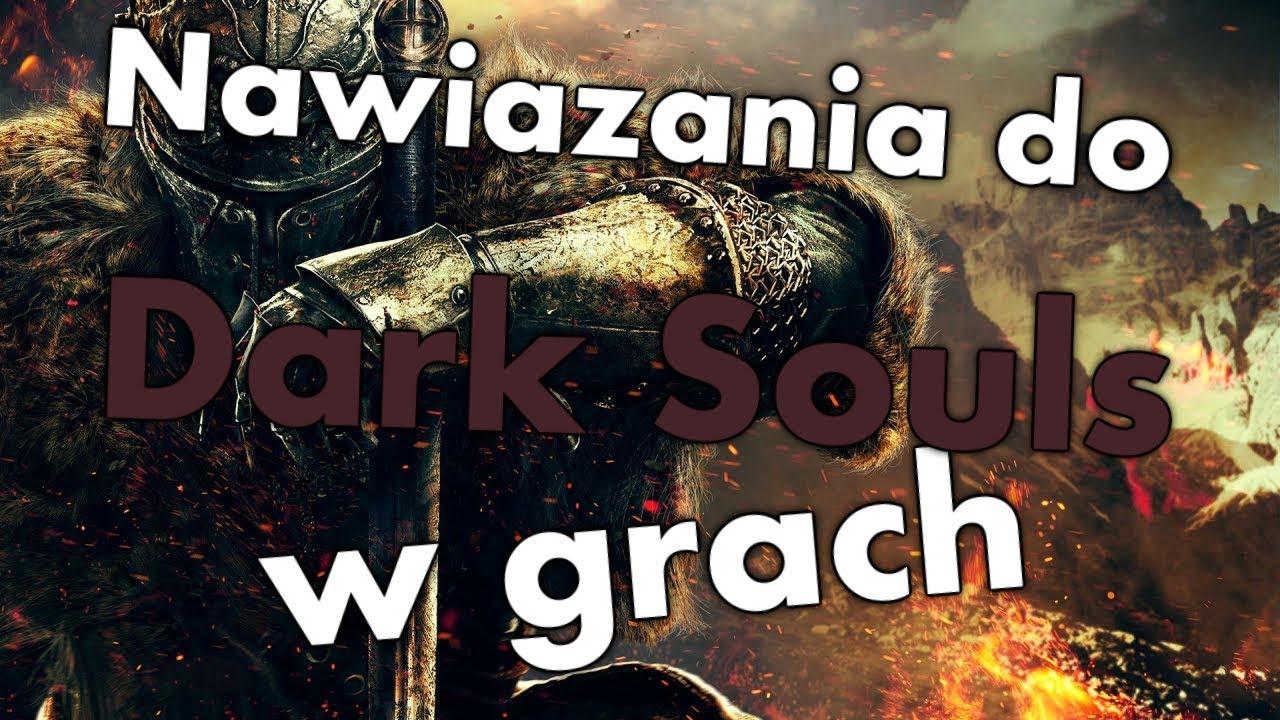Nawiązania do Dark Souls w innych grach