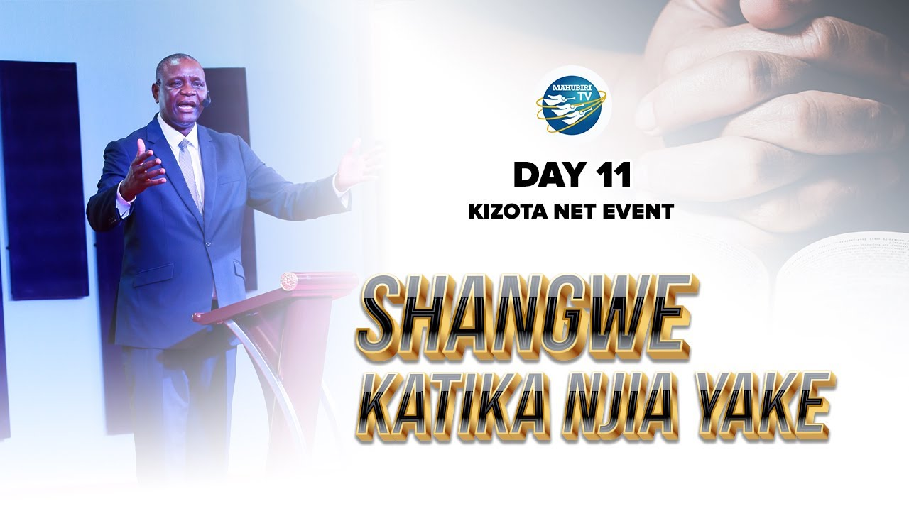 SHANGWE KATIKA NJIA YAKE DAY 11