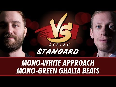 4/2/2018 - Ross Vs. Stevens: Mono-White Approach Vs. Mono-Green Ghalta Beats [Standard]