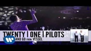 Twenty One Pilots -  The Run and Go (1 Hour)